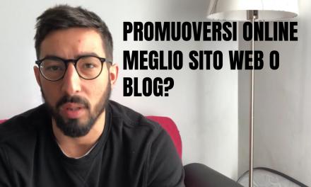 Meglio Blog o Sito Web per promuoversi online?